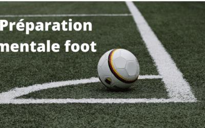 La préparation mentale au football : comment faire ?