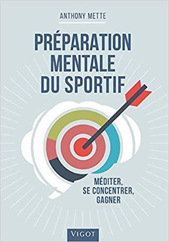 Les 7 meilleurs livres sur la préparation mentale
