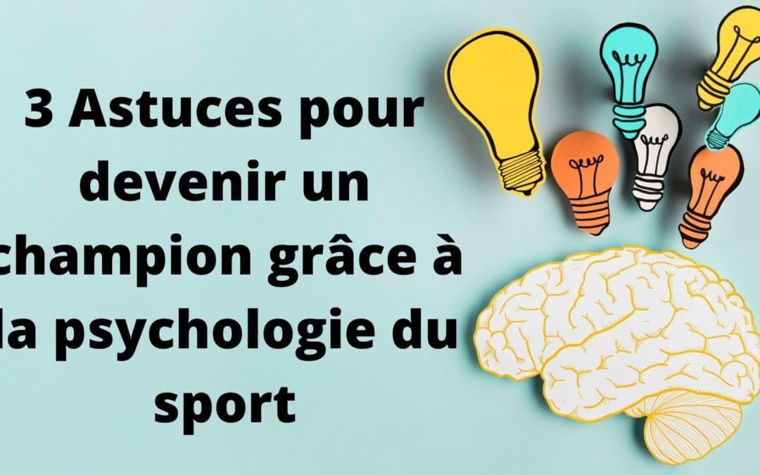 C'est quoi la psychologie du sport et comment l'utiliser pour devenir un champion ? [3 astuces]