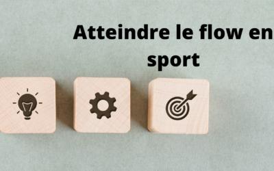 Comment atteindre l'état de flow dans le sport ?