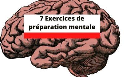7 exercices de préparation mentale à appliquer immédiatement