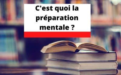 C'est quoi la préparation mentale ? | Définition